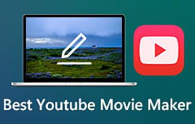 Best YouTube Movie Maker